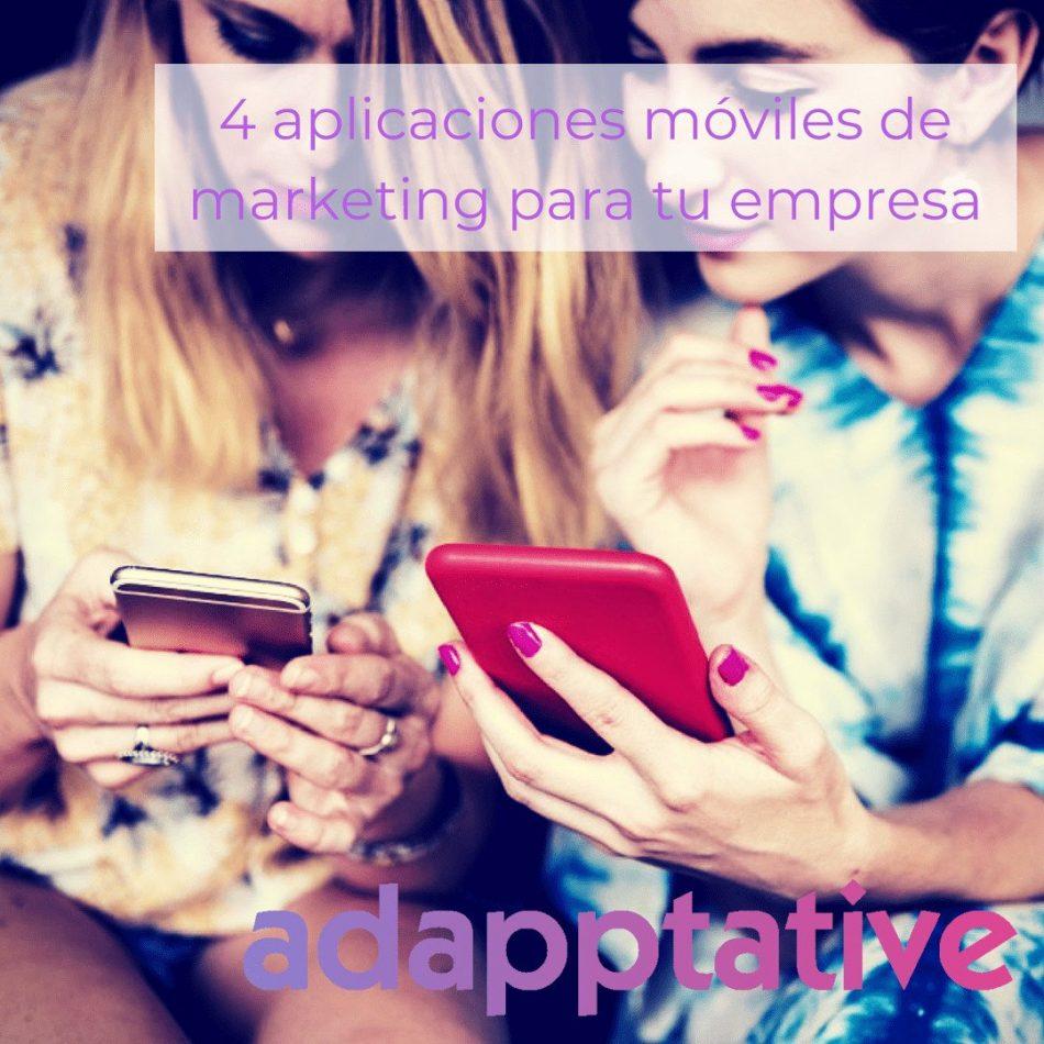4 aplicaciones móviles de marketing para tu empresa