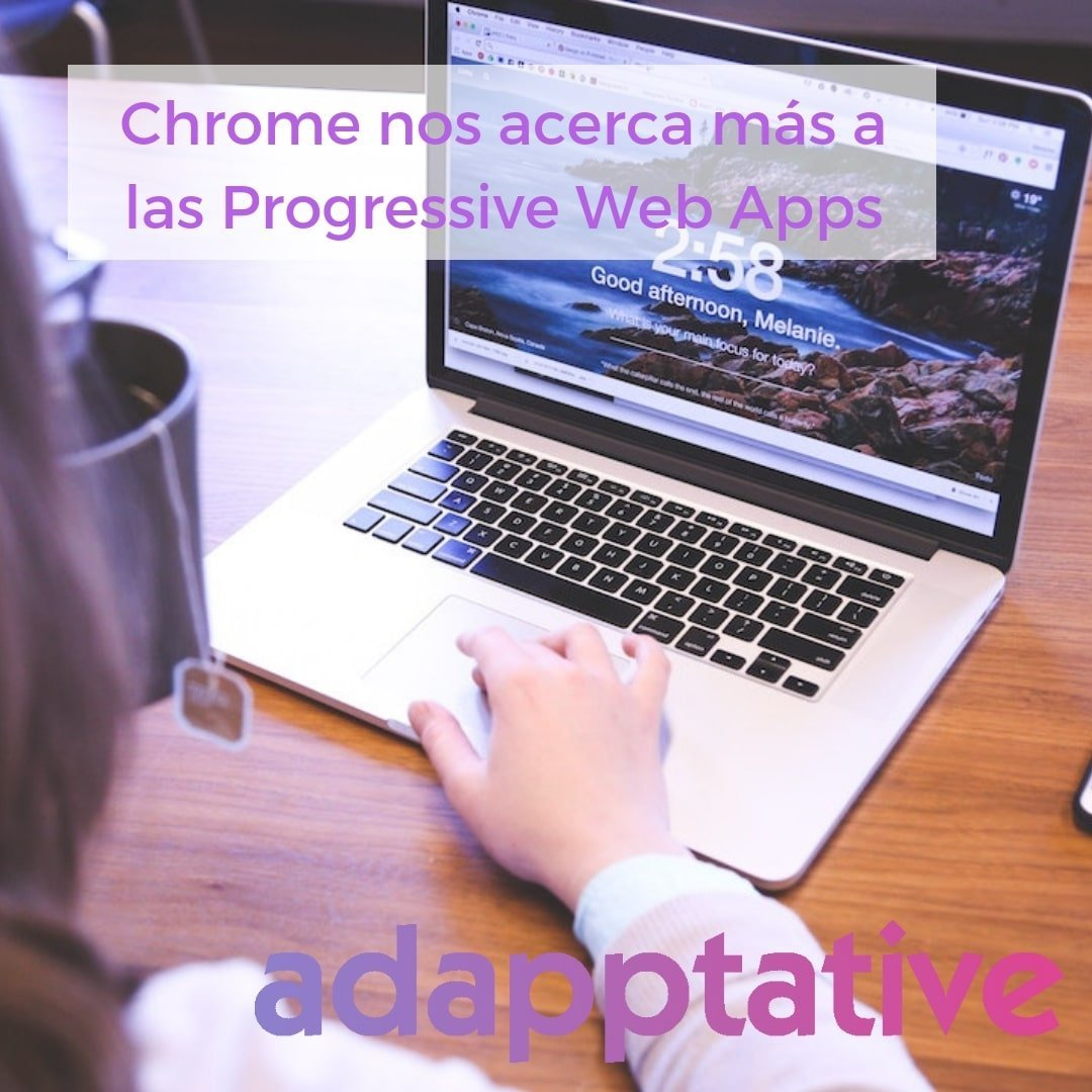 Chrome Progressive Web Apps
